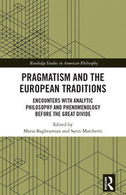 Pragmatism and the European Traditions: Baghramian