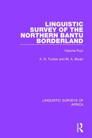 Linguistic Survey of the Northern Bantu Borderland: Volume Four