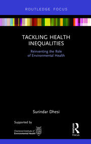 Tackling Health Inequalities: Reinventing the Role of Environmental Health