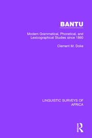 Bantu: Modern Grammatical, Phonetical and Lexicographical Studies Since 1860