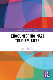 Encountering Nazi Tourism Sites