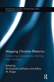 Mapping Christian Rhetorics: Connecting Conversations, Charting New Territories