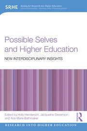 Possible Selves and Higher Education: New Interdisciplinary Insights