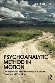 Psychoanalytic Method in Motion