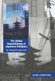 The Global Repositioning of Japanese Religions: An integrated approach