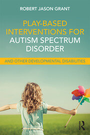 Play-Based Interventions for Autism - 1st Edition book cover