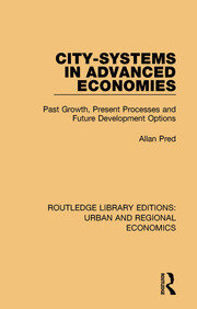 City-systems in Advanced Economies: Past Growth, Present Processes and Future Development Options