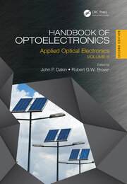 Handbook of Optoelectronics, Second Edition: Applied Optical Electronics (Volume Three)