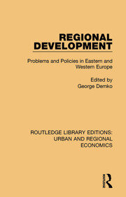 Regional Development: Problems and Policies in Eastern and Western Europe