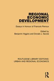 Regional Economic Development: Essays in Honour of Francois Perroux