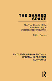 The Shared Space: The Two Circuits of the Urban Economy in Underdeveloped Countries