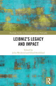 Leibniz's Legacy and Impact: Weckend & Strickland