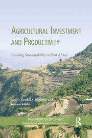 Agricultural Investment and Productivity: Building Sustainability in East Africa