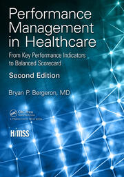 Performance Management in Healthcare: From Key Performance Indicators to Balanced Scorecard
