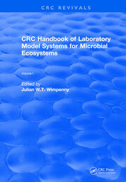 CRC Handbook of Laboratory Model Systems for Microbial Ecosystems, Volume I