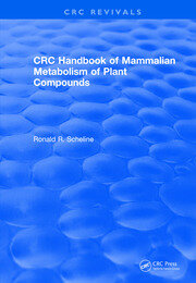 Handbook of Mammalian Metabolism of Plant Compounds (1991)
