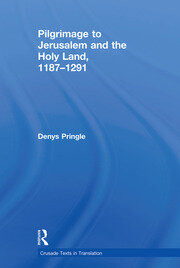 Pilgrimage to Jerusalem and the Holy Land, 1187–1291