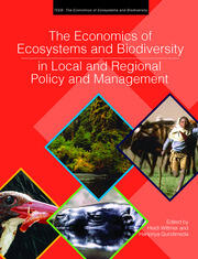 The Economics of Ecosystems and Biodiversity in Local and Regional Policy and Management