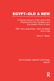 Egypt, Old and New (RLE Egypt): A popular account. With many engravings, nearly 50 coloured plates and a map