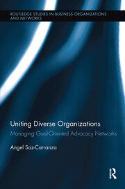 Uniting Diverse Organizations: Managing Goal-Oriented Advocacy Networks