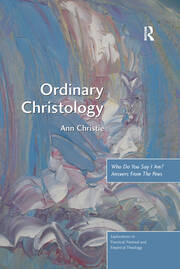 Ordinary Christology: Who Do You Say I Am? Answers From The Pews