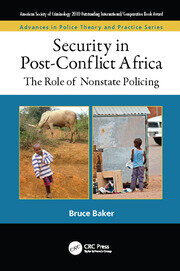 Security in Post-Conflict Africa: The Role of Nonstate Policing