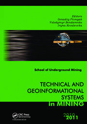 Technical and Geoinformational Systems in Mining: School of Underground Mining 2011