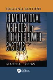 Computational Methods for Electric Power Systems, Second Edition
