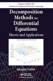 Decomposition Methods for Differential Equations: Theory and Applications