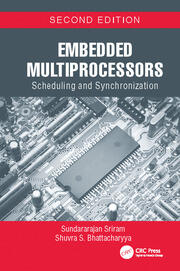 Embedded Multiprocessors: Scheduling and Synchronization, Second Edition