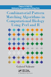 Combinatorial Pattern Matching Algorithms in Computational Biology Using Perl and R