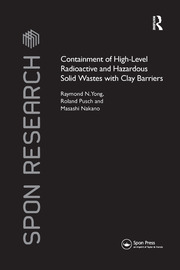 Containment of High-Level Radioactive and Hazardous Solid Wastes with Clay Barriers