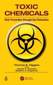 Toxic Chemicals: Risk Prevention Through Use Reduction