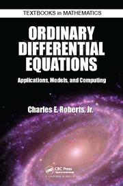 Ordinary Differential Equations: Applications, Models, and Computing