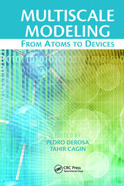 Multiscale Modeling: From Atoms to Devices