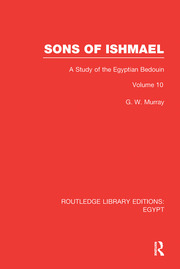 Sons of Ishmael (RLE Egypt): A Study of the Egyptian Bedouin