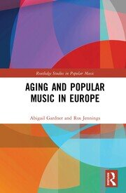 Aging and Popular Music in Europe