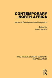 Contemporary North Africa: Issues of Development and Integration