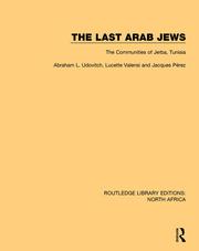 The Last Arab Jews: The Communities of Jerba, Tunisia