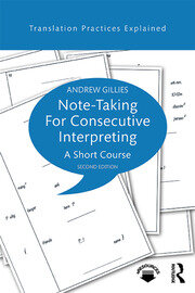 Note-taking for Consecutive Interpreting (Gillies) - 1st Edition book cover