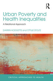 Urban Poverty and Health Inequalities: A Relational Approach