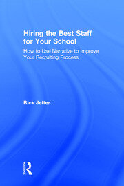 Hiring the Best Staff for Your School *Jetter* - 1st Edition book cover