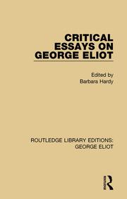 Critical Essays on George Eliot