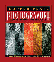 Copper Plate Photogravure: Demystifying the Process