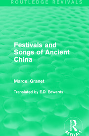 Festivals and Songs of Ancient China