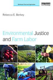 Environmental Justice and Farm Labor - Berkey