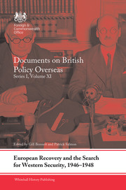 European Recovery and the Search for Western Security, 1946-1948: Documents on British Policy Overseas, Series I, Volume XI