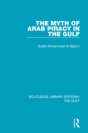 The Myth of Arab Piracy in the Gulf