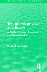 The Drama of Love and Death: A Study of Human Evolution and Transfiguration