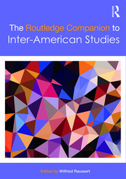 The Routledge Companion to Inter-American Studies
